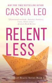 Relentless: A Scorching Hot Feel-Good Summer Romance Read