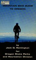 Mountain Bike Guide to Oregon PDF