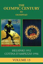 XV Olympiad: Helsinki 1952, Cortina D'Ampezzo 1956