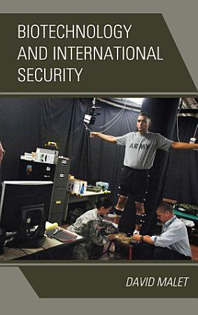 Biotechnology and International Security PDF