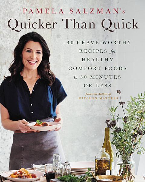 Download Pamela Salzman s Quicker Than Quick Book