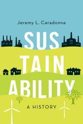 Sustainability: A History