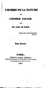 L'homme de la nature et l'homme policé: Volume2