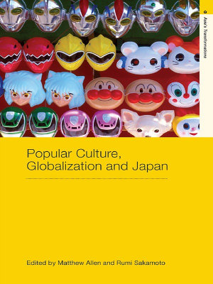 Popular Culture  Globalization and Japan