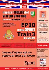 Corso di Inglese Pratico EP10 – Impara l'inglese del settore sportivo con IL DIALOGO