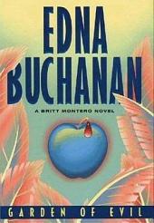 Garden of Evil: A Britt Montero Novel
