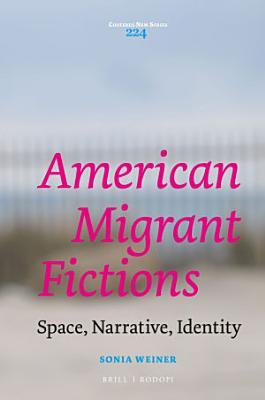 American Migrant Fictions