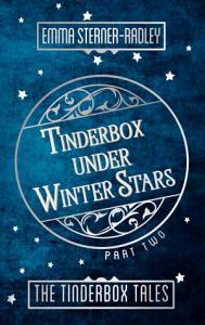 Tinderbox Under Winter Stars  Book Two in The Tinderbox Tales PDF