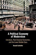 A Political Economy of Modernism