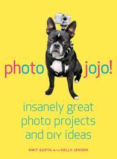 Photojojo: Insanely Great Photo Projects and DIY Ideas