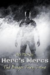 Herc's Mercs: The Bigger They Come