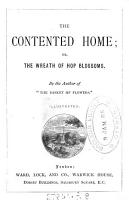 The contented home  or  the wreath of hop blossoms  by the author of  The basket of flowers   PDF