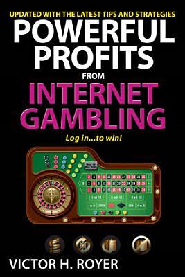 Powerful Profits From Internet Gambling PDF