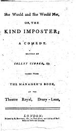 She would and she would not, or, The kind imposter; a comedy, etc