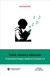 Poesía, infancia y educación: el cancionero popular infanil en la escuela 2.0