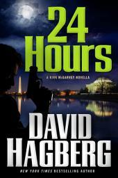 24 Hours: A Kirk McGarvey Novella