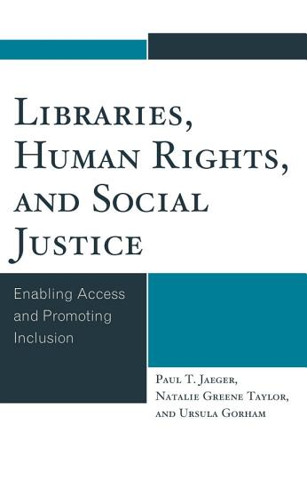 Libraries  Human Rights  and Social Justice PDF