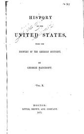 History of the United States: From the Discovery of the American Continent, Volume 10