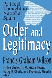 Order and Legitimacy: Political Thought in National Spain