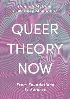 Queer Theory Now PDF