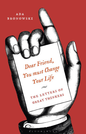 Dear Friend, You Must Change Your Life'