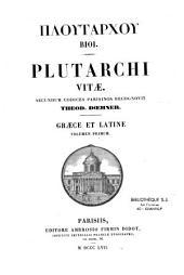 Plutarchi Vitae, ed. Theod. Doehner, graece et latine