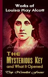 The Mysterious Key and What It Opened: Top Novelist Focus