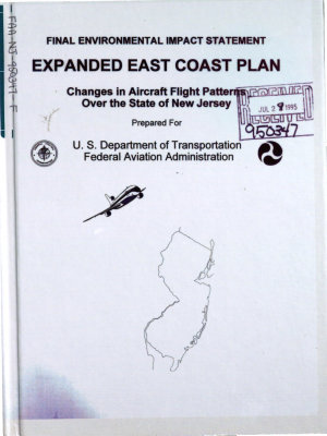 Expanded East Coast Plan  Changes in Aircraft Flight Patterns Over the State of NJ