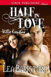 Half in Love [Willie Krenshaw]