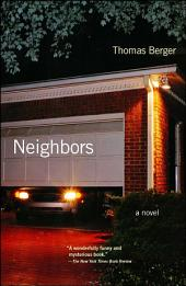 Neighbors: A Novel