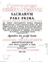 L. Salomonis DeylingI Observationum sacrarum: pars prima [-tertia] in qua multa Scripturae ... dubia vexata solvuntur ...