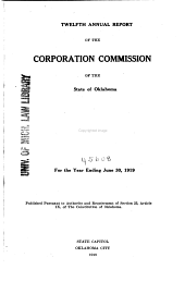 Annual Report of the Corporation Commission of the State of Oklahoma for the Year ...: Issue 12