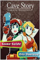 Cave Story Game Guide