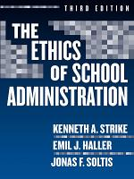 The Ethics of School Administration  3rd Edition PDF