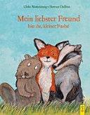 Mein liebster Freund bist du  kleiner Fuchs  PDF