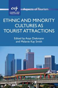 Ethnic and Minority Cultures as Tourist Attractions PDF