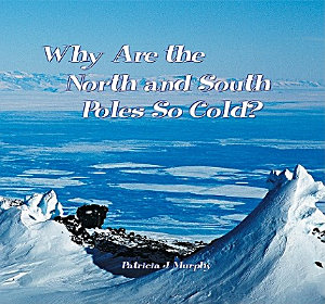 Why Are the North and South Poles So Cold  PDF