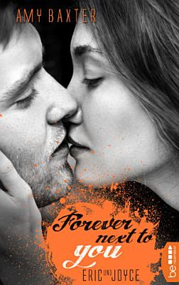 Forever next to you   Eric   Joyce PDF