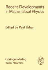 Recent Developments in Mathematical Physics