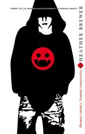 Primera crónica, vampiro adolescente
