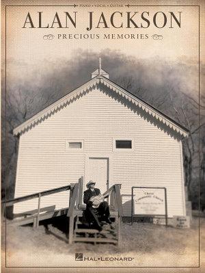 Alan Jackson   Precious Memories  Songbook