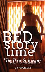 Bed Time Stories   The Three Girls Horny    Adult Only  18  PDF