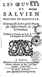 Les Oeuvres de Salvien,... contenant ses lettres et les traitez sur l'esprit d'intérêt et sur la providence, traduites en françois par le R. P*** [Pierre de Mareuil],...