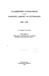 Classified Catalogue of the Carnegie Library of Pittsburgh, 1895- 1902: Volume 2