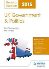 UK Government & Politics: General Election 2015