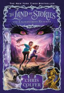 The Land of Stories  The Enchantress Returns Book