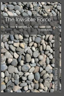 The Invisible Force PDF