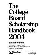 The College Board Scholarship Handbook 2004