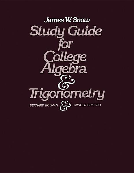 Study Guide for College Algebra and Trigonometry