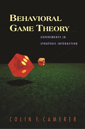 Behavioral Game Theory PDF
